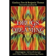 Drugs of the Dreaming by Gianluca Toro