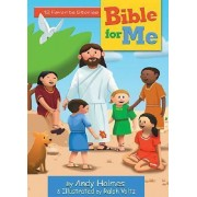 Bible Stories for Me by Andy Holmes