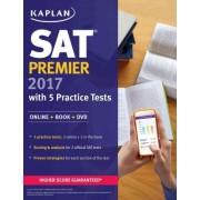 SAT Premier 2017 with 5 Practice Tests by Kaplan Test Prep