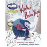 Shillam, S: Julia Donaldson Plays Wicked Baba Yaga
