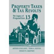 Property Taxes and Tax Revolts by Arthur O'Sullivan