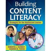 Building Content Literacy by Roberta L. Sejnost