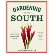The Homeowner S Guide to Gardening in the Southeast