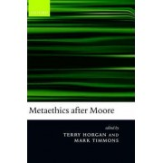 Metaethics after Moore by Terry Horgan