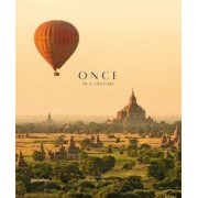 Once in a Lifetime: Places to Go for Travel and Leisure: Vol. 2 by Clara le Fort