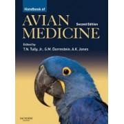 Handbook of Avian Medicine by Thomas N. Tully