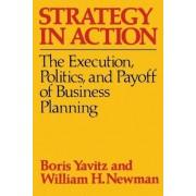 Strategy in Action by Boris Yavitz