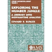 Exploring the Number Jungle by Edward B. Burger