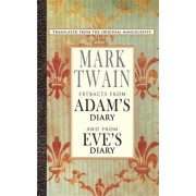 Extracts from Adam's Diary/Extracts from Eve's Diary by Mark Twain