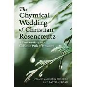 The Chymical Wedding of Christian Rosenkreutz by Johann Valentin Andreae