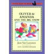 Oliver & Amanda and the Big Snow by Jean Van Leeuwen