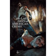 The Last Days Of American Crime - Tome 2