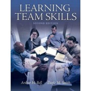 Learning Team Skills by Arthur H. Bell