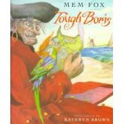 Tough Boris by M. Fox