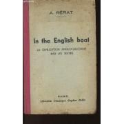 In The English Boat - La Civilisation Anglo-Saxonne Par Les Textes - Classes De Seconde - Premiere - Mathematiques Et Philosophie
