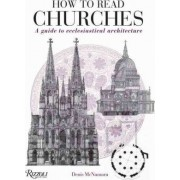 How to Read Churches by Denis R McNamara