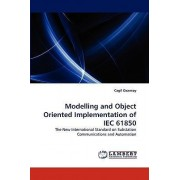 Modelling and Object Oriented Implementation of Iec 61850 by Cagil Ozansoy