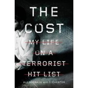 The Cost: My Life on a Terrorist Hit List by Zondervan