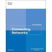Connecting Networks Course Booklet by Cisco Networking Academy