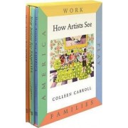 How Artists See: Work , Play , Families , America Set B by Colleen Carroll