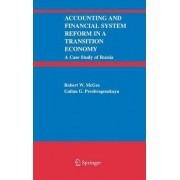 Accounting and Financial System Reform in a Transition Economy: A Case Study of Russia by Robert W. McGee