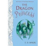 The Dragon Princess by E D Baker