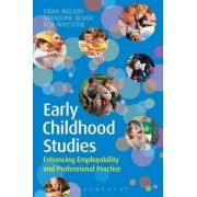 Early Childhood Studies: Enhancing Employability and Professional Practice by Ewan Ingleby