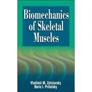 Biomechanics of Skeletal Muscles by Vladimir M. Zatsiorsky