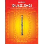 101 Jazz Songs for Clarinet by Hal Leonard Corp
