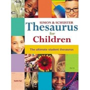 Simon & Schuster Thesaurus for Children by Simon & Schuster