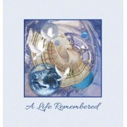 """""""A Life Remembered"""" Funeral Guest Book, Memorial Guest Book, Condolence Book, Remembrance Book for Funerals or Wake, Memorial Service Guest Book: A Ce, Hardcover"""