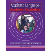 Academic Language & Academic Vocabulary by MR Eli R Johnson
