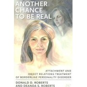 Another Chance to be Real by Donald D. Roberts