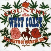 Various Artists - Country & West Coast-Birth Of Country Rock (0029667426022) (1 CD)