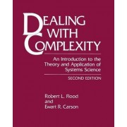 Dealing with Complexity by Robert L. Flood