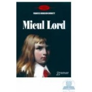 Micul lord - Frabces Hodgson Burnett