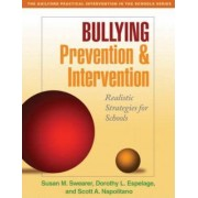 Bullying Prevention and Intervention by Susan M. Swearer