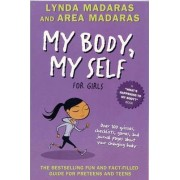 My Body My Self for Girls by Lynda Madaras