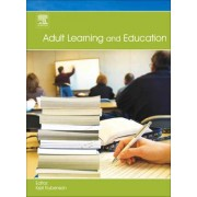 Adult Learning and Education by Kjell Rubenson