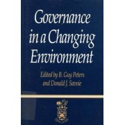 Governance in a Changing Environment by Guy B. Peters