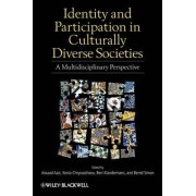 Identity and Participation in Culturally Diverse Societies by Assaad E. Azzi