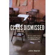 Class Dismissed by John Marsh