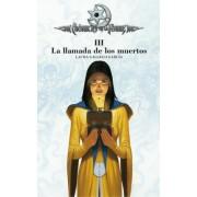 La llamada de los muertos/ The Call of the Dead by Laura Gallego Garcia