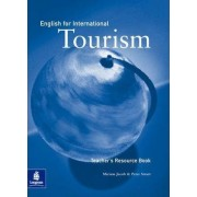 English for International Tourism: Teacher's Resource Book by Miriam Jacob