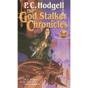 The God Stalker Chronicles by P. C. Hodgell