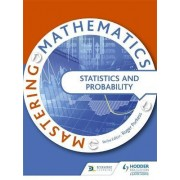 Mastering Mathematics - Statistics & Probability by Various Authors