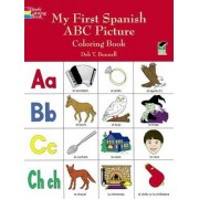 My First Spanish ABC Picture Coloring Book by Deb T. Bunnell