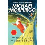 The Nine Lives of Montezuma by Michael Morpurgo