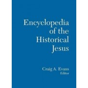 The Routledge Encyclopedia of the Historical Jesus by Craig A. Evans