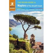 The Rough Guide to Naples and the Amalfi Coast by Rough Guides
